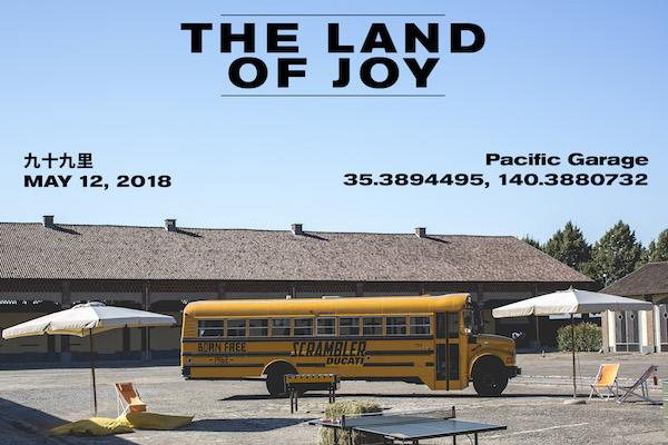 THE LAND OF JOY @九十九里
